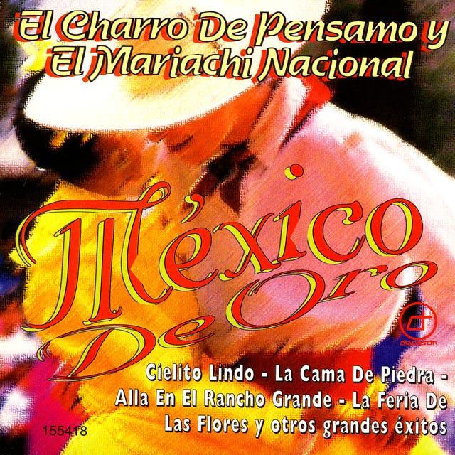 El Charro De Pensamo Y El Mariachi Nacional