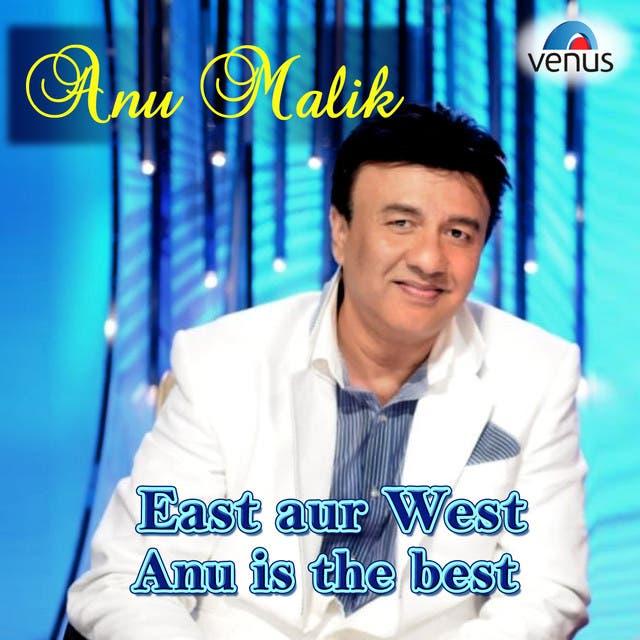East Aur West Anu Is The Best