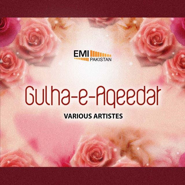 Gulha-E: Aqeedat
