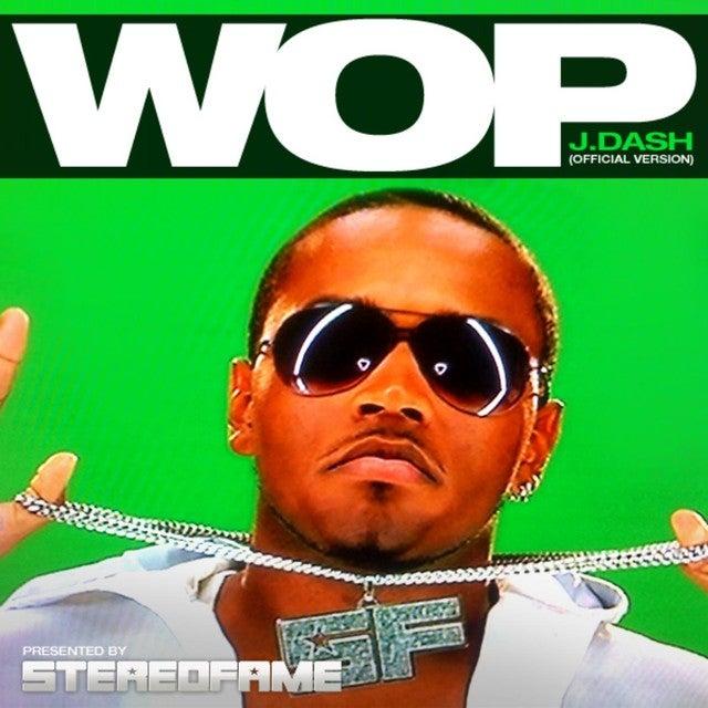 Wop (Official Version)