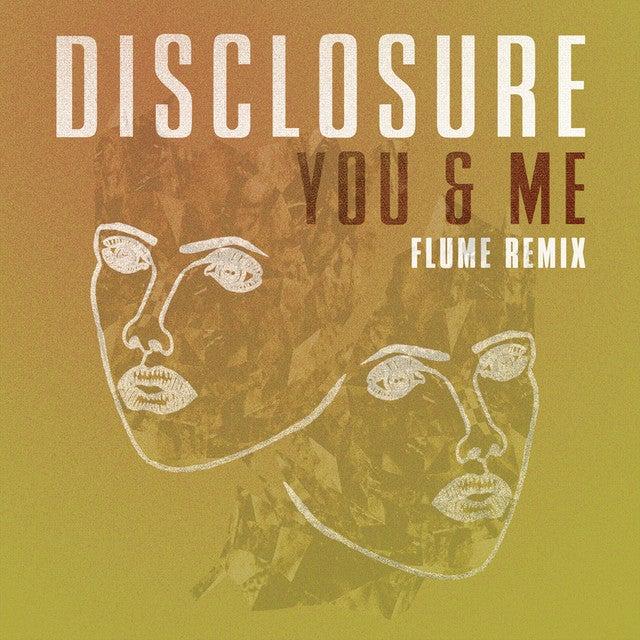 You & Me - Flume Remix